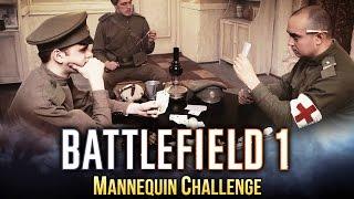 Battlefield 1 - Mannequin Challenge