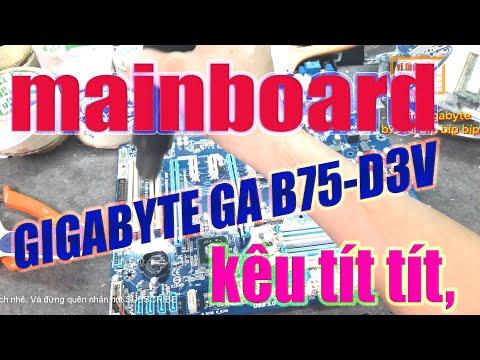Main Gigabyte B75 Lỗi Kiêu Tít Tít Liên Tục Vi Tính 1166 Làm Thế Nào