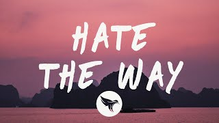 G Eazy - Hate The Way Feat. Blackbear