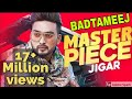 Badtameez Gurlez Akhtar | Jiger | kaptaan song | Punjabi Song 2019, tere naal rehnde sare Batmeez ne