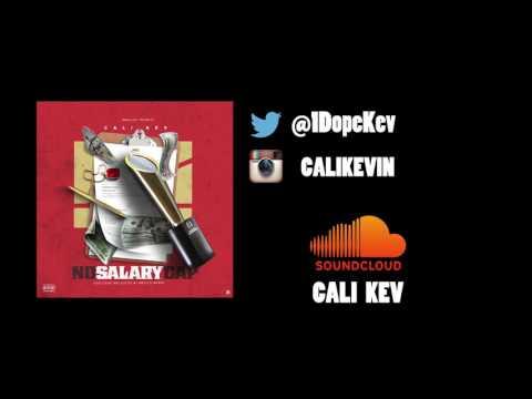 Cali Kev - No Salary Cap [FULL MIXTAPE]