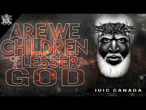 The Israelites: Are we children of a Lesser God? w/Bishop Nathanyel