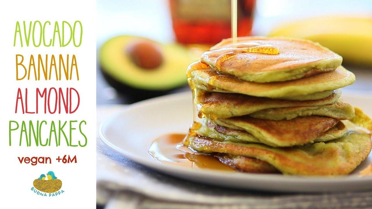 Banana Avocado Almond Pancakes 6m Vegan Buona Pappa