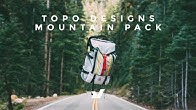 360578f8954e The Topo Designs Mountain Pack - Duration  8 minutes