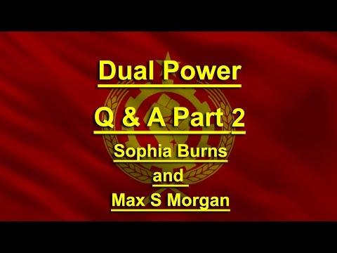 Dual Power Q&A Pt 2