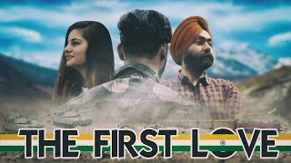 The First Love ll Indian Army ll ft- :  Harshdeep Ahuja