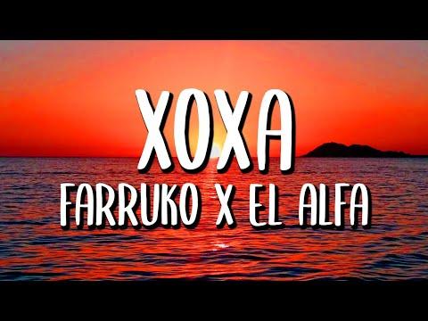 Farruko x El Alfa – XOXA (Letra/Lyrics)