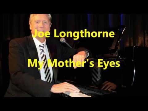 "Joe Longthorne - ""My Mother's Eyes"""
