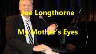 "Joe Longthorne - ""My Mother"