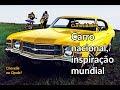 Carro nacional, inspiração mundial | Curiosidades | Best Cars