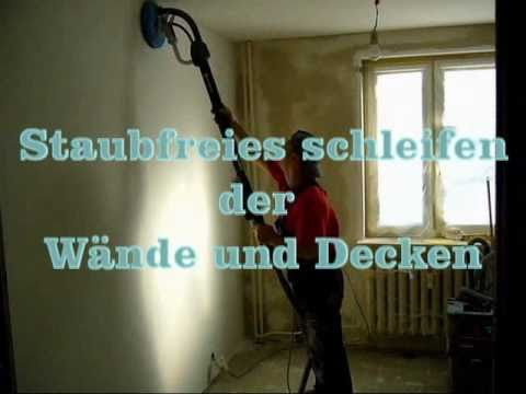 staubfreies schleifen der w nde und decken youtube. Black Bedroom Furniture Sets. Home Design Ideas