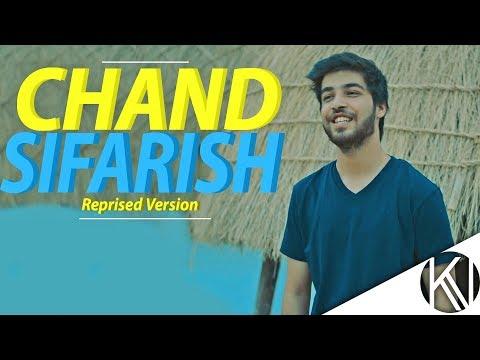 Chand Sifarish I Reprised Version I Fanaa I Shaan I Karan Nawani