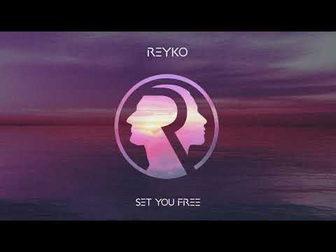 REYKO - Set You Free