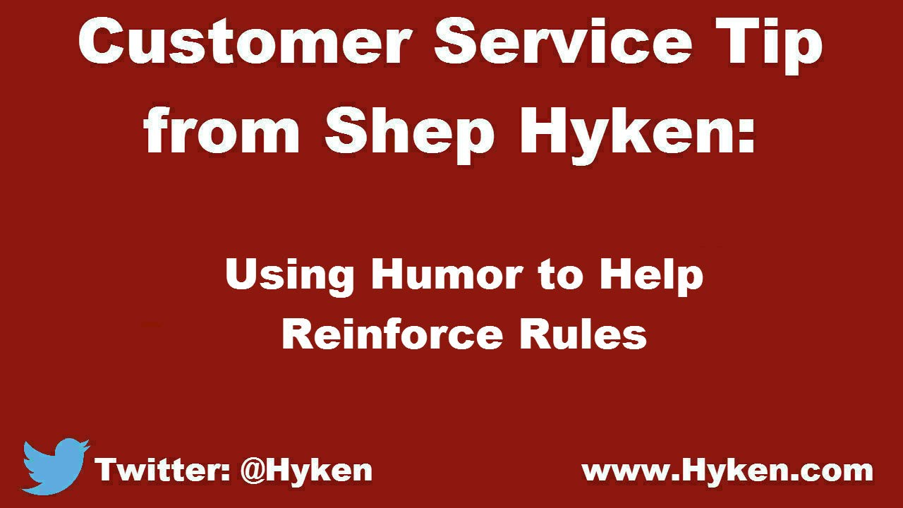 Customer Service Expert Tip  Humor Can Help In Customer Service