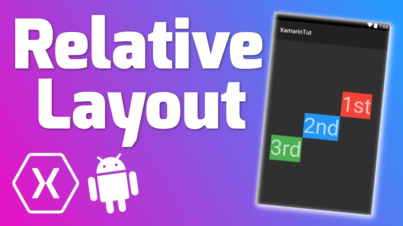 RELATIVE LAYOUT - Quick Tutorial (Xamarin Android)