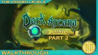 Dark Arcana: The Carnival 100% Walkthrough Guide Part 2 (Xbox One/PS4)