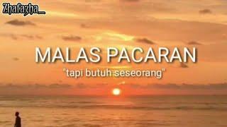"""Gambar cover Sajak Baper """"Malas Pacaran Tapi Butuh Seseorang"""" Cocok Buat Statud WA Dan Sosmed #Part5"""