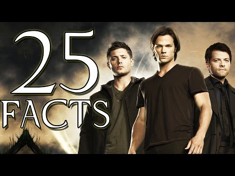 25 Supernatural Facts You Probably Didnt Know! 25 Facts  The Week Of 25s #4