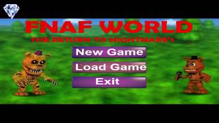 Fnaf World The Return To Nightmare s Возвращение Кошмара