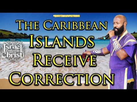 The Israelites: Caribbean Islands Receive Correction!!!