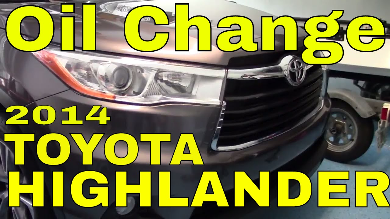 2014 TOYOTA Highlander 3.5L --How to do an OIL CHANGE Step by Step w ...