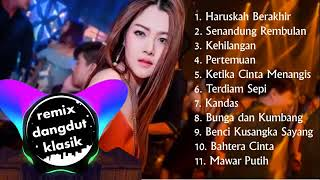 Download Lagu LAGU NEW DJ REMIX DANGDUT SANTAI KLASIK PALING ENAK mp3