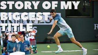 MY BIGGEST TITLE so far - Indian Wells 2019 - Dominic Thiem