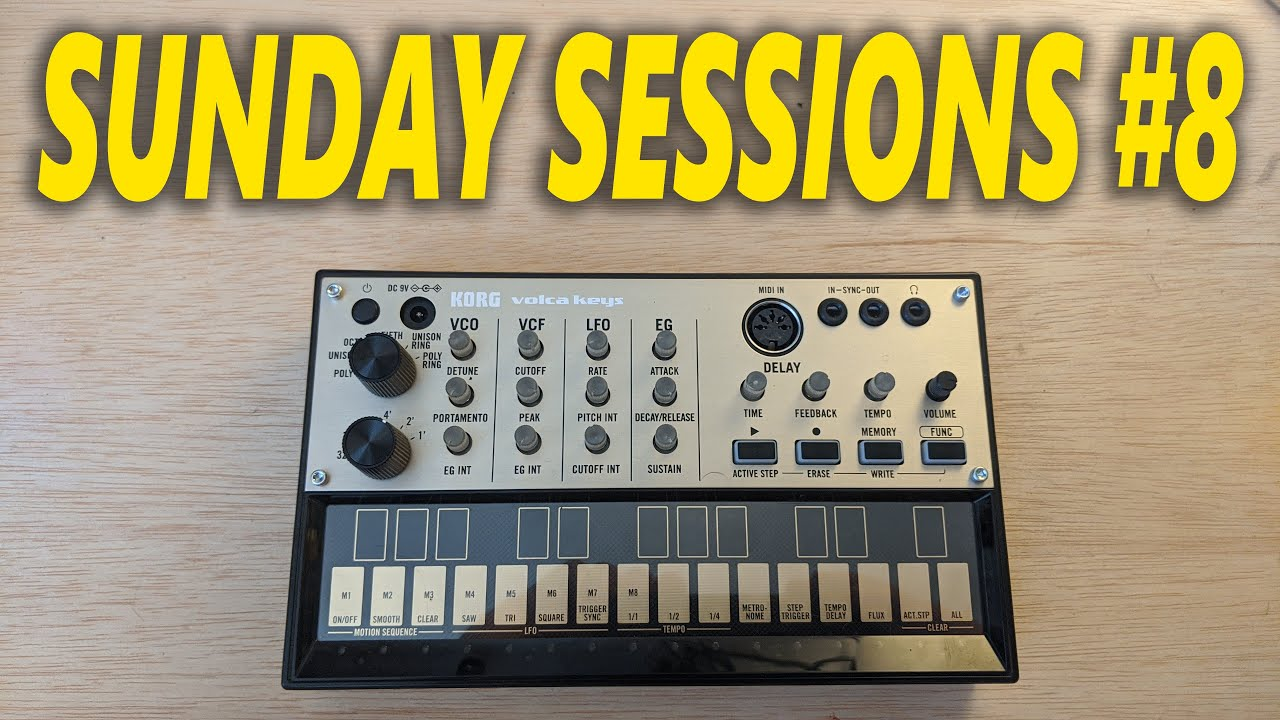 Sunday Sessions #9: Exploring the Volca Keys!