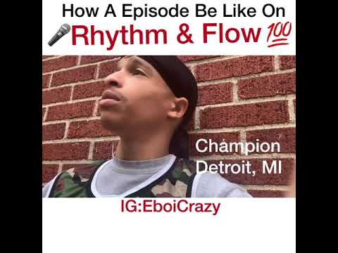 How A Episode Be Like On RHYTM AND FLOW