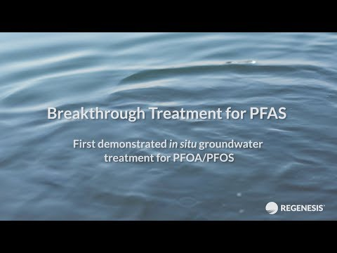 Groundwater Remediation of PFAS – Challenges and Solutions