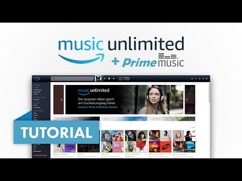 Das große Amazon (Prime) Music Unlimited Tutorial (Vergleich) Amazon Tutorial Serie #03