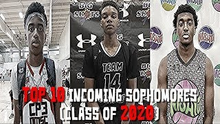 Top 10 Incoming Sophomores!  Class Of 2020 Basketball Rankings