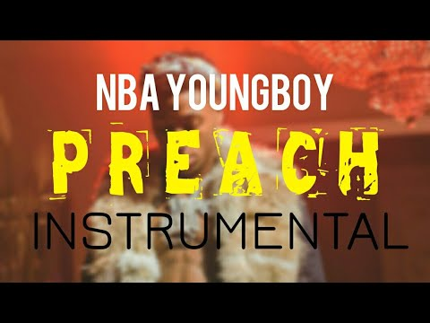 NBA YoungBoy - Preach [INSTRUMENTAL] | Prod. by IZM