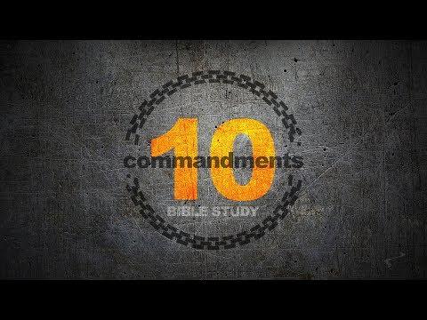 Ten Commandments, Online Bible Study - Part 8