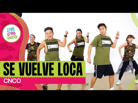 Se Vuelve Loca | Live Love Party™ | Zumba® | Dance Fitness