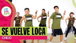 Se Vuelve Loca | Live Love Party™ | Zumba® | Dance Fitness