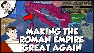 Trying to Make the Roman Empire Great Again on Hearts of Iron 4  HOI4