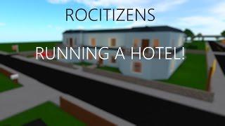 RUNNING A HOTEL!! | ROBLOX - RoCitizens