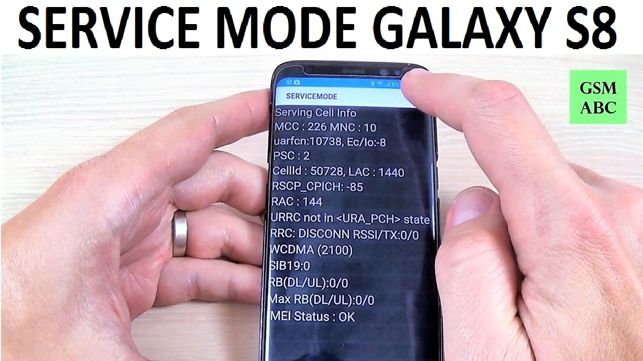 SERVICE MODE Samsung Galaxy S8, S8+ and NOTE 8