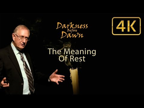 975 - The Meaning of Rest / Darkness Before Dawn - Walter Veith