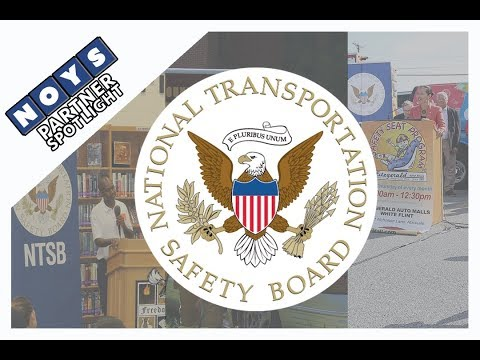 NOYS Partner Spotlight: National Transportation Safety Board