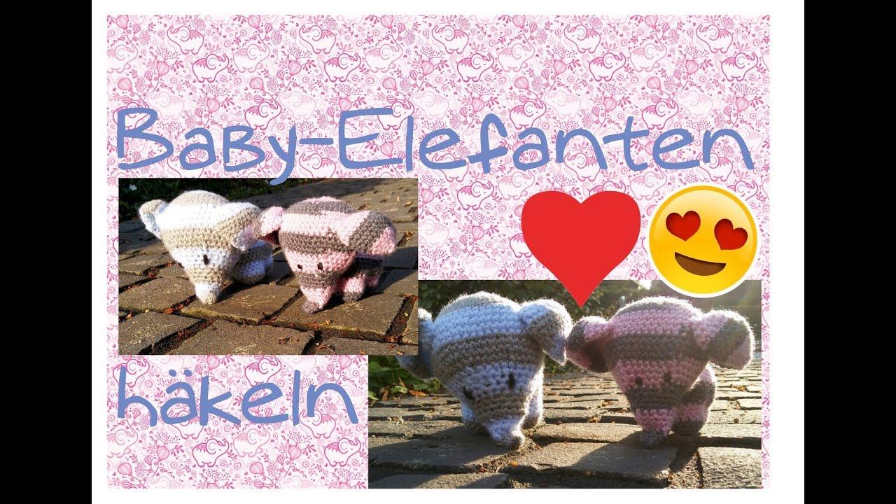 Sooooooo Cute Baby Elefanten Häkeln Youtube