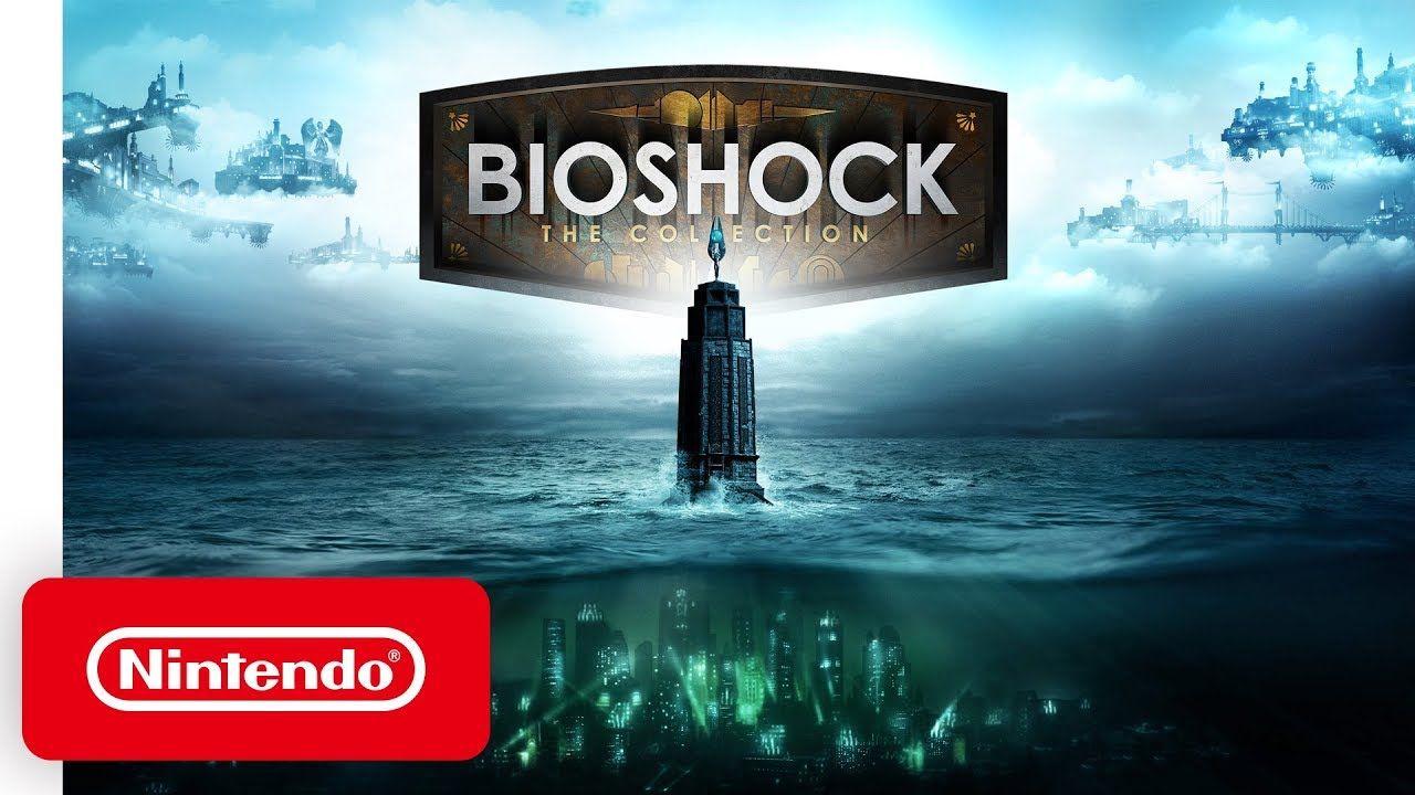 BioShock: The Collection - Launch Trailer - Nintendo Switch - Nintendo