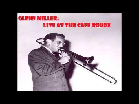 Glenn Miller Live at the Cafe Rouge