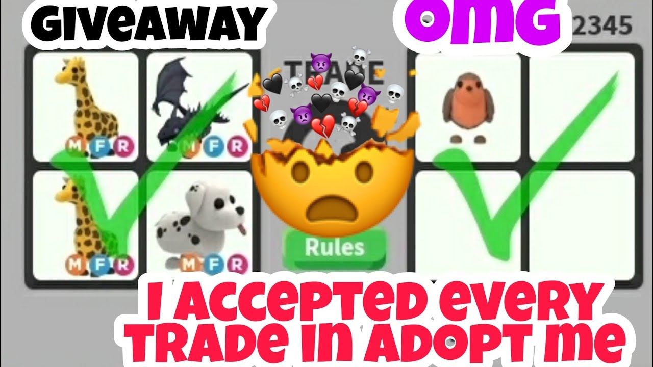 I Accepted Every Trade In Adopt Me Trading And Giveaway
