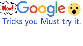 6.Awesome Google tricks You MUST try that nobody know it