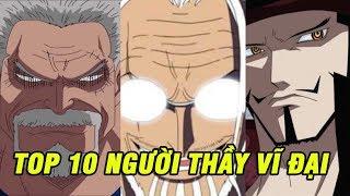 Top 10 người thầy vĩ đại nhất trong One Piece có thể bạn đã biết | Top Anime