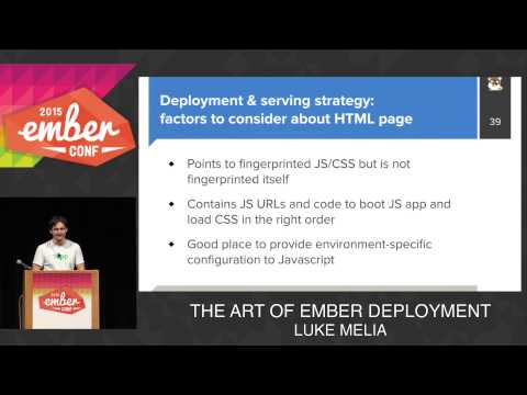 EMBERCONF 2015 - THE ART OF EMBER DEPLOYMENT