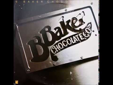 B  Baker Chocolate Co - Higher And Higher The High And The Mighty (1979)