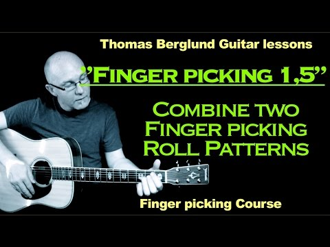"Finger picking Guitar lessons  ""part 1,5"" - Combine two finger picking patterns"